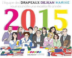 Voeux 2015 Drapeaux Dejean Marine