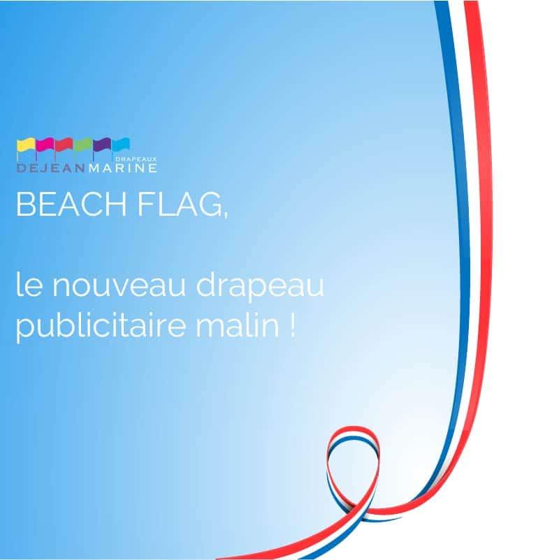 Beach-flag : le drapeau publicitaire malin !